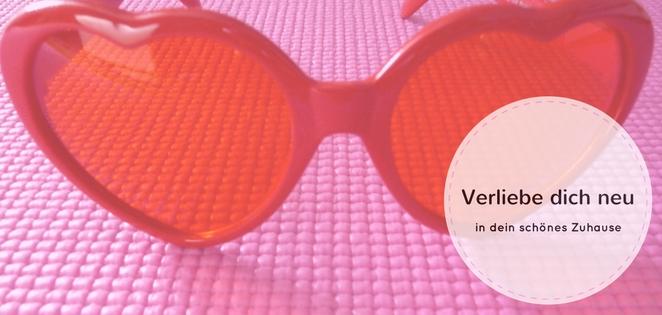 Verliebe dich neu - rosarote Brille