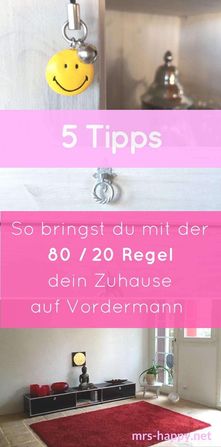5 Tipps, wie du mit der 80 / 20 Regel dein Zuhause auf Vordermann bringst